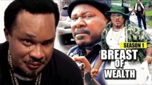Video: Breast Of Wealth Season 1 - 2018 Latest Nigerian Nollywood Movie